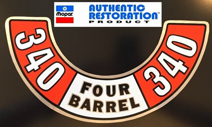 1972 1973 Dodge Plymouth 340 Four Barrel Air Cleaner Decal
